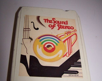 The Sound of Stereo 8-Track tape