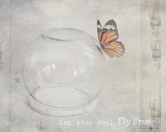 Butterfly Art, Inspirational Quote, Inspirational Art, Butterfly Print, Whimsical Print, Fantasy Artwork, Ethereal Art, Soul fly Free