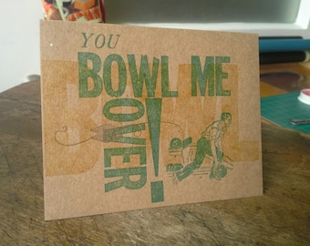 You Bowl Me Over! -- set of 6 letterpress note cards