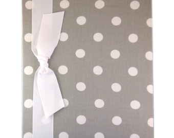 Tight Bound Baby Memory Book - Grey and White Polka Dot