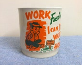 1960s Work Fascinates Me Mug - Ceramic Japan