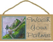 "Wash Your Palms Palm Tree BATH BEACH Sea Ocean Nautical Tiki Bar 5"" x 10"" SIGN Wall Plaque"