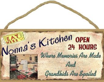 "NONNA'S Kitchen Where Memories are Made and Grandkids Are Spoiled Grandparent 5"" x 10"" SIGN Grandmother Wall Plaque"