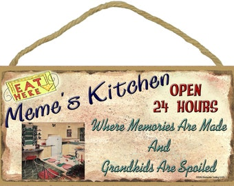 """MEME'S Kitchen Where Memories are Made and Grandkids Are Spoiled Grandparent 5"""" x 10"""" SIGN Grandmother Wall Plaque"""