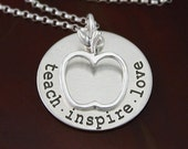 Teach . Inspire . Love - Sterling Silver Teacher Necklace