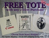 CHOICE of FREE TOTE with Purchase of Any 2 Regular Items - Pay only 2.50 Shipping. Choose from Many Different Cotton Canvas Flat Totes