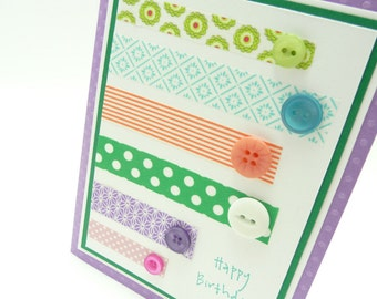 Happy Birthday Card for Her, Washi Tape and Button Card, Fun, Feminine Colorful Handmade Greeting Card