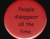 Disappearing People Button