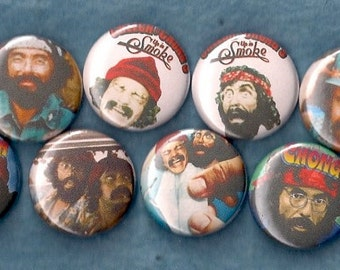 "CHEECH and CHONG 1"" Pins Buttons Badges Set of 8 Up in Smoke Nice Dreams Stoner Comedy"