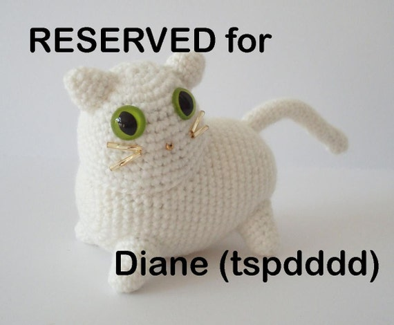 RESERVED for Diane (tspdddd): Amigurumi Cat Crochet Collectible White Beaded Features