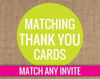 Matching Thank You Cards - DIY Printable
