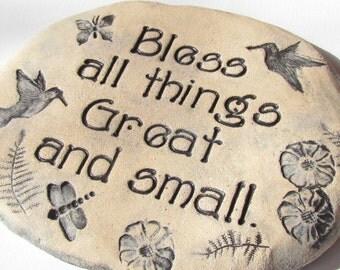 Bless all things great and small. Garden stone tile. Hummingbird Garden Art, Handmade ceramic garden decoration. Nature scene, butterflies