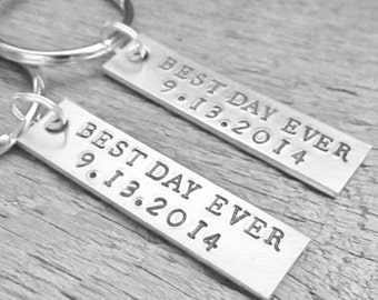 Best Day Ever SET of 2 Couples Key Chain Custom  With DATE WEDDING Keychains Hand Stamped Personalized Made To Order Anniversary Engagement