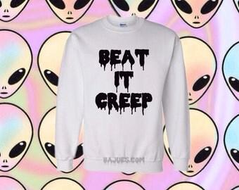 White Beat It Creep Sweatshirt All Sizes
