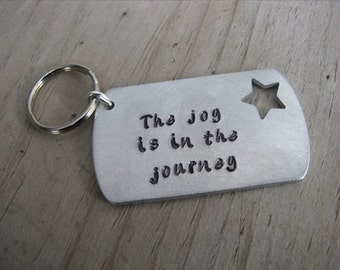 """Inspirational Keychain- Brushed Silver Keychain with Star Cut-out """"The joy is in the journey""""- Great GRADUATION Gift"""