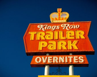 kings row trailer park sign with crown vintage las vegas neon sign art mid century modern home decor fine art photography