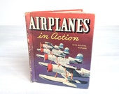 Airplanes in Action, vintage 1938 Whitman children's book of WWII military, US Navy, Army, Coast Guard, commercial aviation, 1930s warplanes