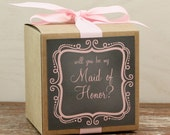 Will You Be My Maid of Honor? - Gift Box // Maid of Honor Card - Chalkboard Label