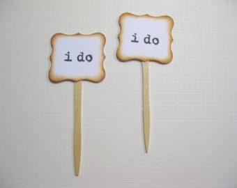 10 I Do Cupcake Toppers - Wedding Decoration Favors - Food Picks - Bridal Shower - Cupcake Picks - Tea Party Favors