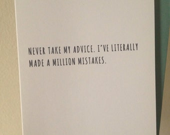 A Million Mistakes. Greeting Card. Sorry Card. Humor Card.