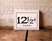 Vintage General Store Yardage Price Signs - Black and White Graphics - Great Table Numbers for your Wedding!