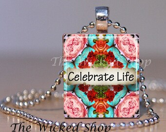 Scrabble Tile Pendant Necklace -Inspirational Necklace - Celebrate Life -Mosaic Mandela-Comes with a FREE Silver Plated Ball Chain (AFFYOG2)