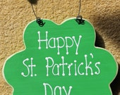 Wooden Happy St. Patrick's Day Shamrock Sign