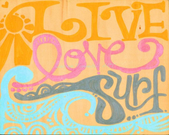 8x10 Giclee Print Live Love Surf, Ready to Frame by Lauren Tannehill ART
