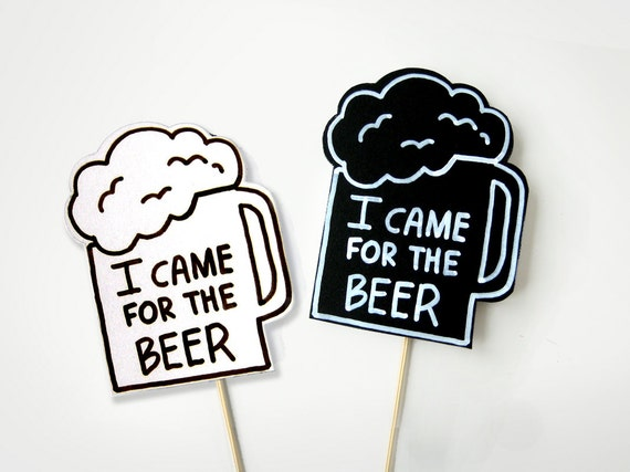 christmas photo booth prop ideas - booth Props Wedding Party Signs I Came For The BEER 2