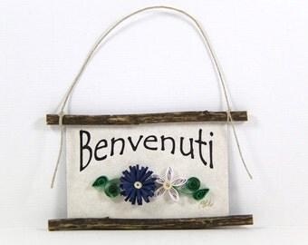 Paper Quilled Magnet -350 - Benvenuti - Italian Welcome - Hostess Gift, Kitchen Decor, Italian Ornament, 3D Paper Quilling, Italian Sign