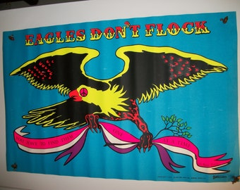 "Original Blacklight ""Eagles Don't Flock"" Poster"