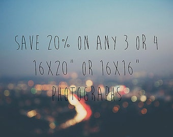 discounted print set save on any 3 or 4 photographs 16x20 photograph fine art photography 20x16 photograph 16x16 photograph