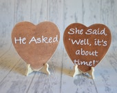 Rustic He Asked/She Said Well It's About TIme!- Funny Engagement/Wedding Photography Props-Wedding Signs- Ships Quickly
