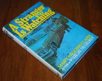 Vintage Mary Higgins Clark - A Stranger is Watching - 1977 - First Printing - Retro Cover