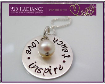 LOVE INSPIRE TEACH - Sterling Silver Hand Stamped Necklace Teacher Gift