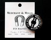 Pin Magnet by Merchant & Mills
