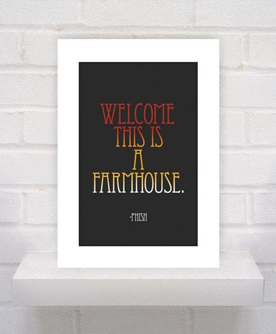 Items similar to Phish Lyrics Farmhouse wel e 11x17 poster print on