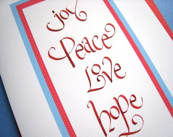 Calligraphy Christmas Card - Inspirational Hand Lettered Christmas Card - Joy Peace Love Hope