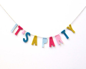It's a Party felt banner wall hanging, birthday banner in fuchsia, yellow, turquoise, pink felt