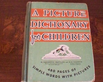 PICTURE DICTIONARY Book For Children by Garnette Watters Antique Paper Ephemera 1939 Vocabulary Building