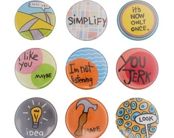 Just Say It - Pick your 4 Pinback Buttons - Words Pin - Message Pin