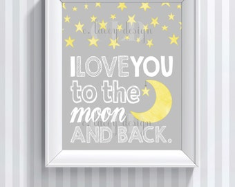 I Love You To The Moon And Back Nursery Wall Art Printable Wall Art Baby Wall Art Moon And Back Instant Download