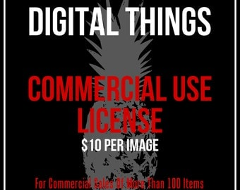 Commercial License For DigitalThings To Use For Printable Digital Download Images For Buiness Use