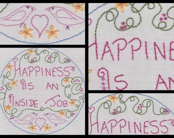 Happiness is an Inside Job.No1 Hand Embroidery Pattern by PDF