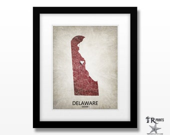 Delaware State Map Print - Home Town Love Map - Original Custom Map Art Print Available in Multiple Size and Color Options