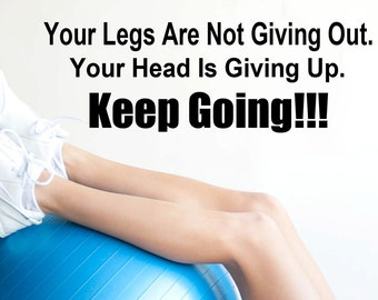 Keep Going!!! Workout Fitness Decal -wall decal- fitness decal -wall art- home decor- wall decor -workout decal- motivation decal-