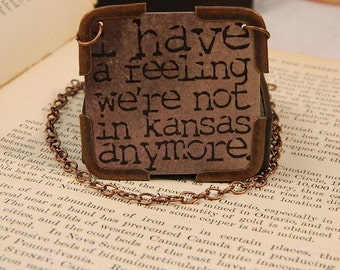 Wizard of Oz jewelry, Wizard of Oz necklace, Not in Kansas Anymore, mixed media jewelry
