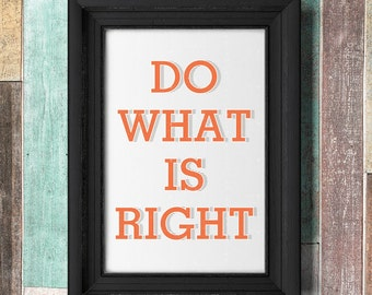 Do What is Right LDS printable quote (printable)