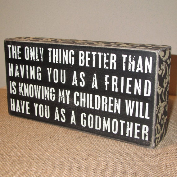 Godmother God Mother Gift Godmother Sign Painted Wooden Box