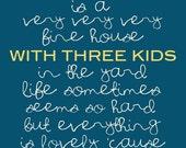Our House Blue - 3 KIDS - Digital Download - Printable